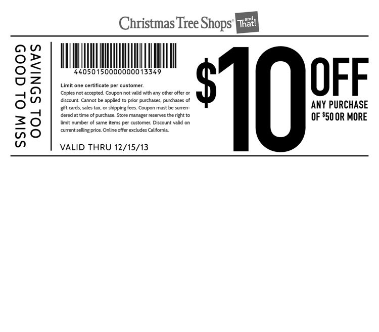 coupon christmas tree shop 10 off 50 printable coupon - Christmas Tree Store Coupon